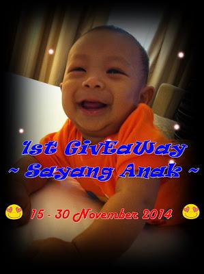 1st GIVEAWAY ~ Sayang Anak ~ by MamaMuiz