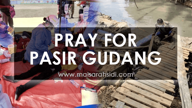 Pray for Pasir Gudang