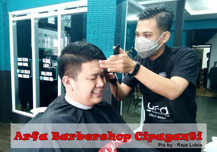 Arfa Barbershop Cipaganti, Tempat Pangkas Rambut Pria Kekinian di Bandung