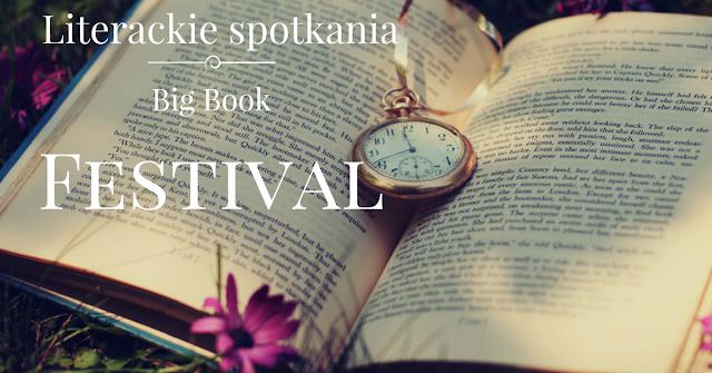Literackie spotkania: Big Book Festiwal 2017