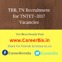 TRB, TN Recruitment for TNTET-2017 Vacancies