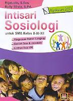 Judul Buku:Intisari Sosiologi untuk SMA Kelas X-XI-XII Kurikulum 2013