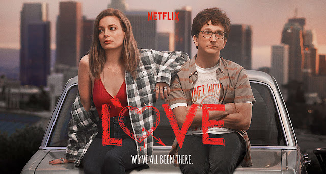 love tv netflix judd apatow gillian jacobs paul rust 2016
