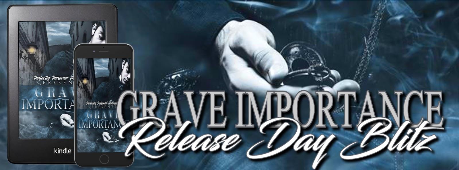 Release Day Blitz: Grave Importance