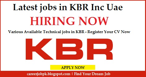 Latest jobs in KBR Inc Uae