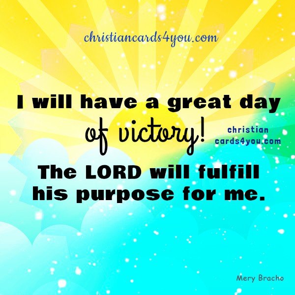 Good Morning Christian Quotes: I Will Have A Great Day. Free Christian Images With