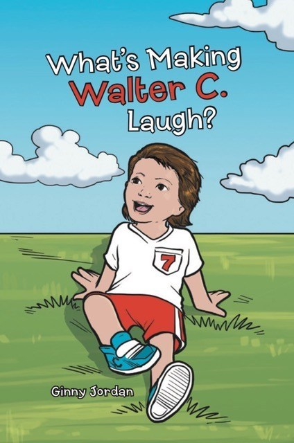 """What's Making Walter C. Laugh?"" - Front Cover"