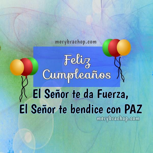 3 imágenes de cumpleaños, tarjetas cristianas con versículos bíblicos, frases de la Biblia con promesa para saludar, felicitar en cumpleaños por Mery Bracho.