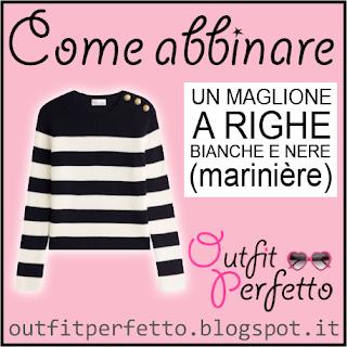 Come abbinare un MAGLIONE A RIGHE BIANCHE E NERE - marinière (outfit Autunno/Inverno)