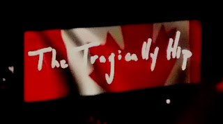The Tragically Hip.
