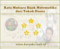 Kata Mutiara Bijak Matematika dari Tokoh Dunia Kata Mutiara Bijak Matematika dari Tokoh Dunia