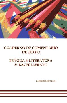 Portada del ebook 'Cuaderno de comentario de texto de lengua y literatura de 2º de Bachillerato