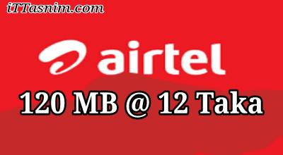 Airtel 120 MB 12 Taka | Airtel internet offer 2018