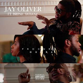 Resultado de imagem para Jay Oliver - Procura Outra (feat. Bruna Tatiana) (Acústico)