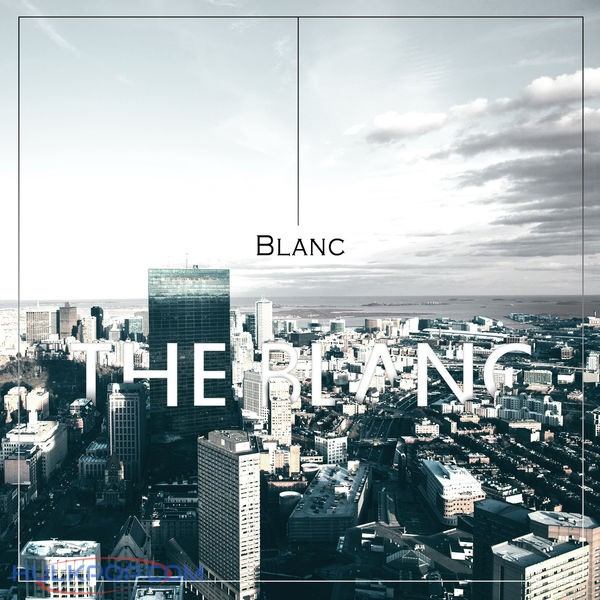 THE BLANC – Blanc – EP (ITUNES MATCH AAC M4A)