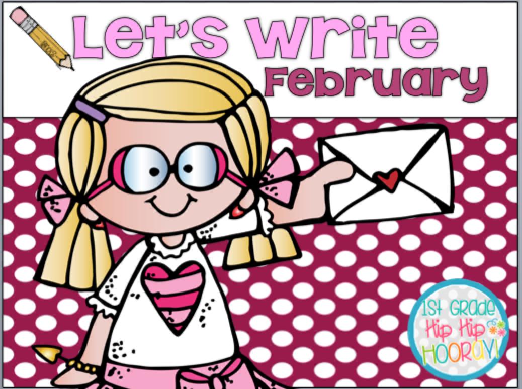 Premise Indicator Words: 1st Grade Hip Hip Hooray!: Let's Write February