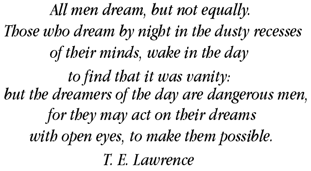 T E Lawrence quote pic