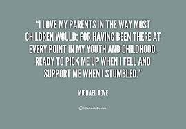 Quotes About Parental Love: I love my parents in the way most children would
