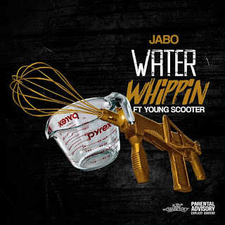 New Music Alert, Jabo, Water Whippin, Young Scooter, CGE, Promo Vatican, Indie Hotspot, Hip Hop Everything, Team Bigga Rankin, Cool Running DJs,