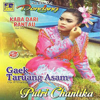 Putri Chantika - Kaba Dari Rantau (Full Album)