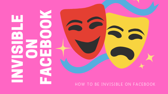 How To Go Invisible On Facebook<br/>