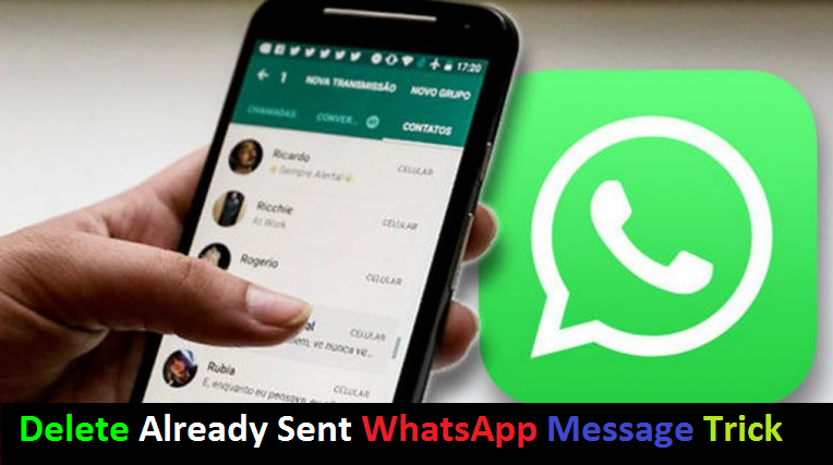 How To Delete Already Sent Message On Whatsapp