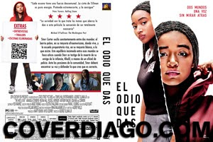 The Hate U Give - El Odio Que Das