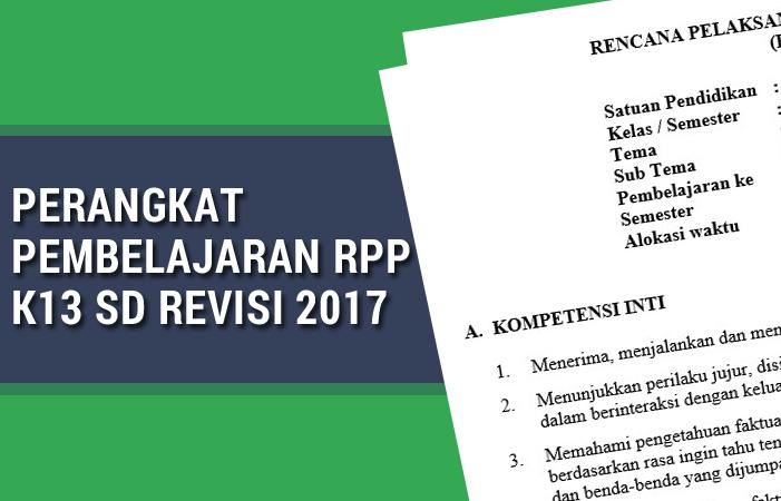 Perangkat Pembelajaran RPP K13 SD Revisi 2017 Lengkap