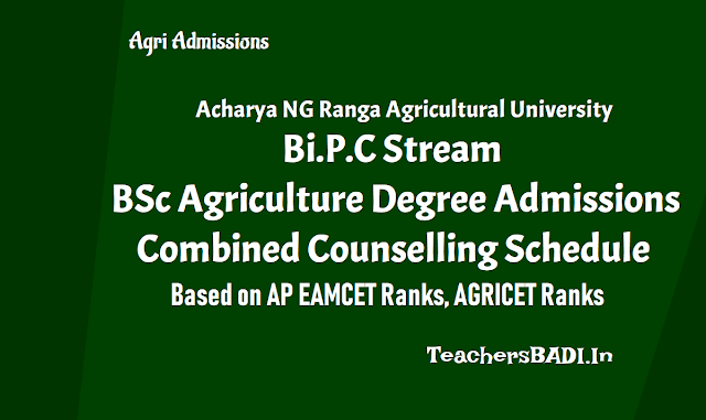 ap agricet bsc agriculture degree admissions combined counselling schedule,combined counselling for agriculture ug degree courses,ap eamcet ap agricet 2018 ranks results,application form for admission into b.sc. (hons) agriculture course