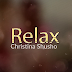 Audio : Christina Shusho - Relax | Download