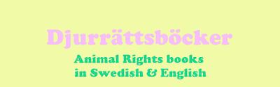 Djurrättsböcker Animal Rights books - Rörelse för djurrätt
