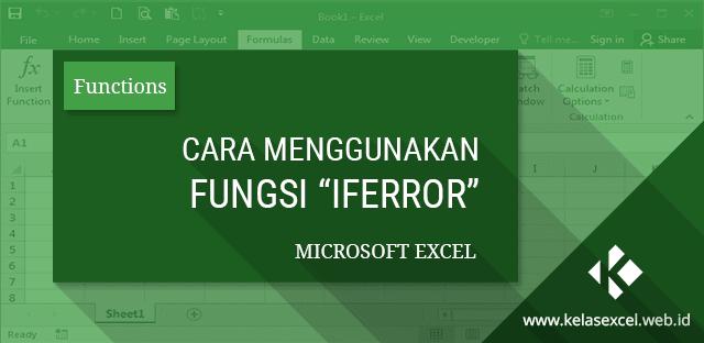 IFERROR - Cara Menggunakan dan Fungsinya di Excel