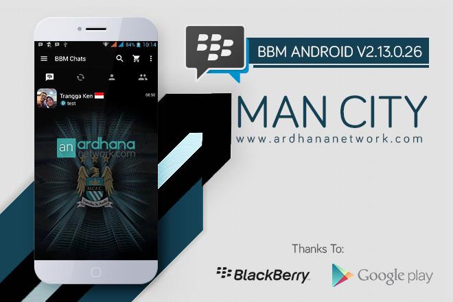 BBM Manchester City V2.13.0.26 - BBM MOD Android Tema Sepakbola