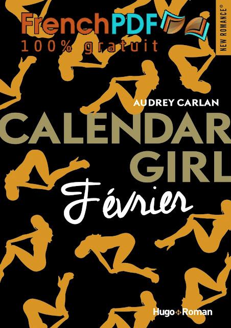 Calendar girl - Tome 2 -Fevrier- par Audrey Carlan PDF Grauit