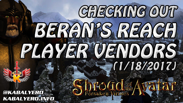 Beran's Reach Player Vendors (1/18/2017) 💰 Shroud Of The Avatar Market Watch