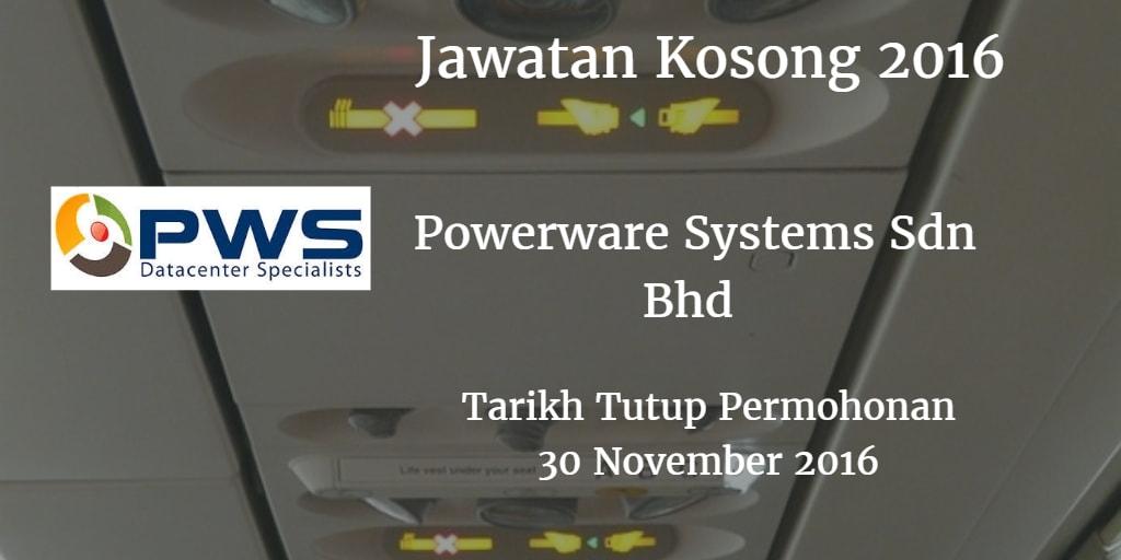 Jawatan Kosong Powerware Systems Sdn Bhd 30 November 2016