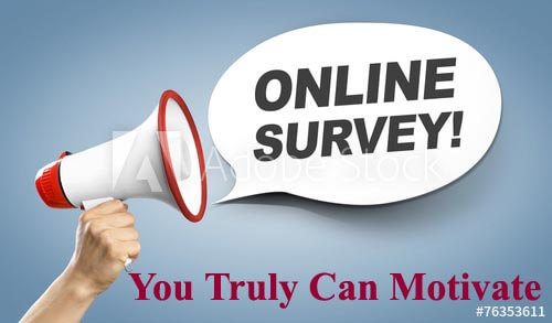 Survey - You Truly Can Motivate Paid To Online Work From Home