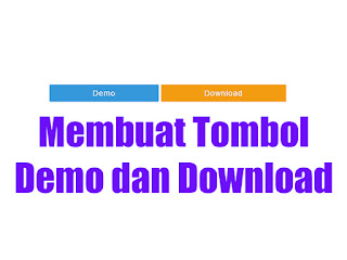 Cara Membuat Tombol Download di Blog