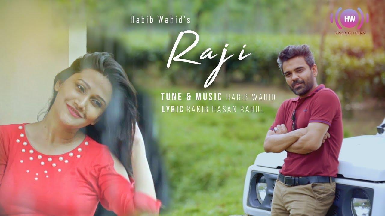 Raji Lyrics ( রাজি ) - Habib Wahid