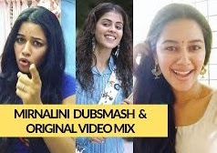 Mirnalini Dubsmash & Original Video Mix