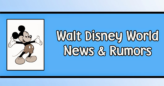Walt Disney World News and Rumors - 10/10/16 - 10/16/16