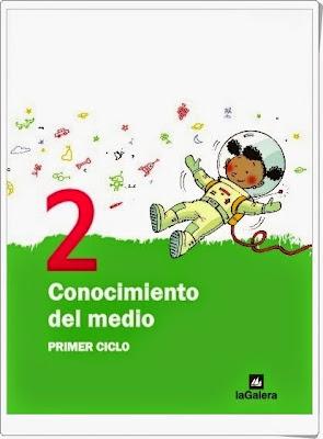 Libro Digitalizado La Galera. 2º de Primaria. Conocimiento del Medio.