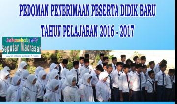 Juknis Penerimaan Peserta Didik Baru (PPDB) Tahun 2016/2017