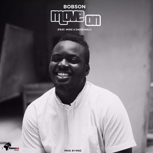 @famousbobson Bobson - Move On (feat. Minz & David Meli)