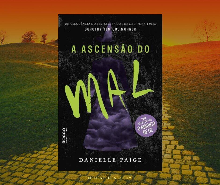 Resenha: A ascensão do mal, de Danielle Paige