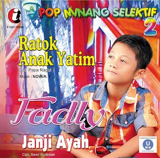 Fadly Penyanyi Cilik Minang