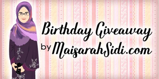 Birthday Giveaway by MaisarahSidi.com.