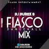 Download Dj Durex B - Fiasco Dancehall Mix