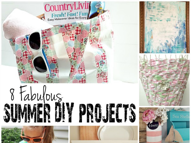 8 Fabulous Summer DIY Projects