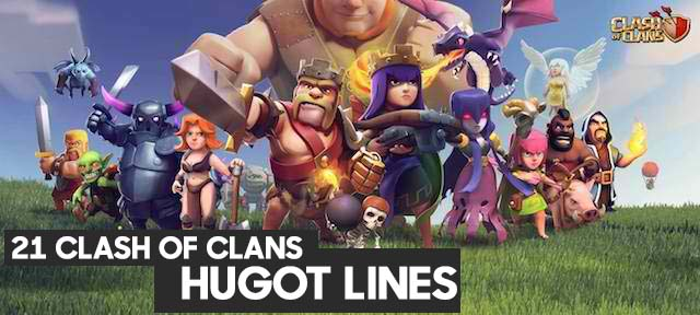 Clash of Clans Hugot Lines(Quote) that will surely make your day even better